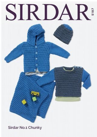 Hooded Jacket, Round Neck Sweater, Hat and Blanket in Sirdar No.1 Chunky (5187)