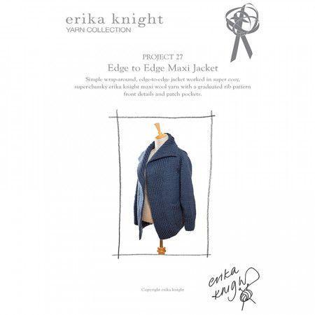 Edge to Edge Maxi Jacket in Erika Knight Maxi Wool (Project 27)