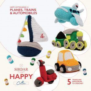 Sirdar Happy Cotton Book 14 - Plains, Trains and Automobiles