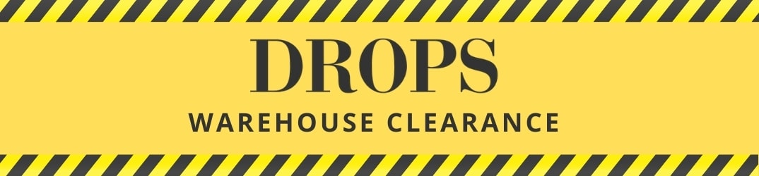 Drops Warehouse Clearance