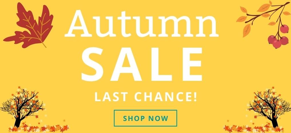 Autumn Sale - Last Chance