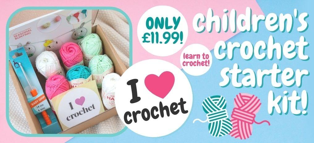 Children's Crochet Starter Kit - Only £11.99