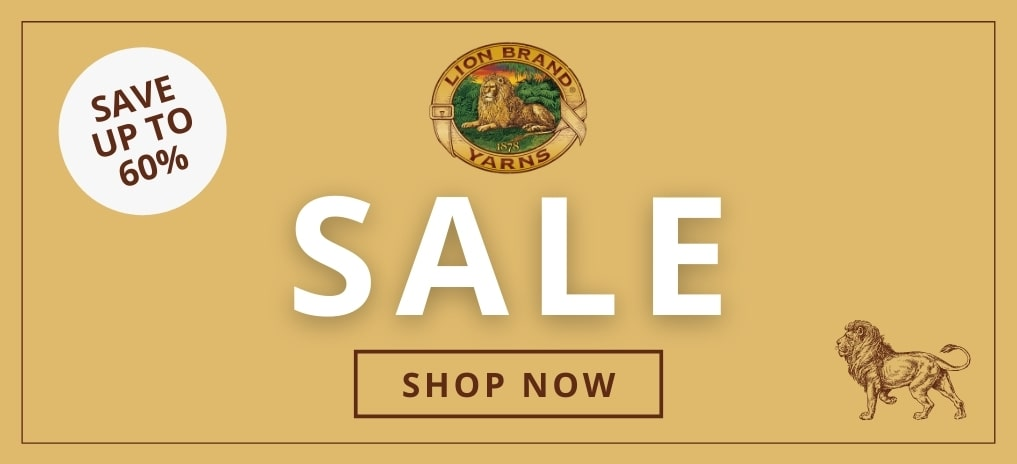 Lion Brand Sale Now On