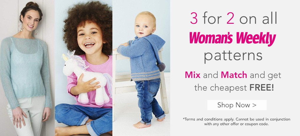 3 for 2 on all Woman's Weekly Patterns!